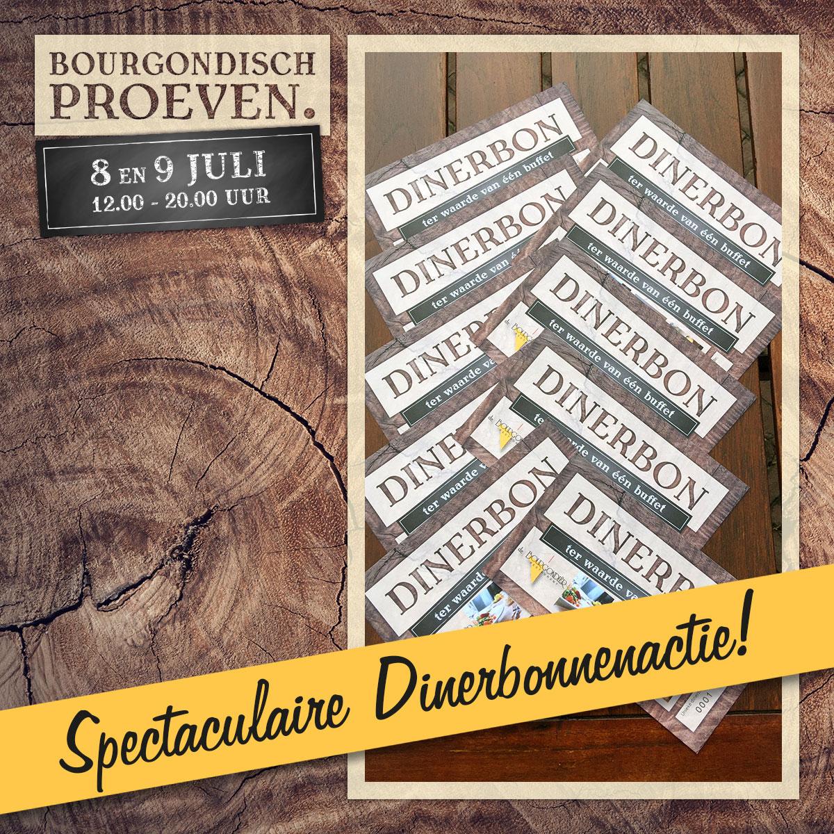 De Bourgondiër – Bourgondisch Proeven. – Facebookbericht – Spectaculaire-Dinerbonnenactie-2
